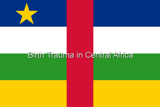 Birth Trauma in Central Africa
