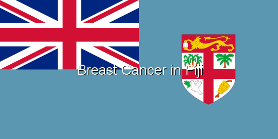 Breast Cancer in Fiji
