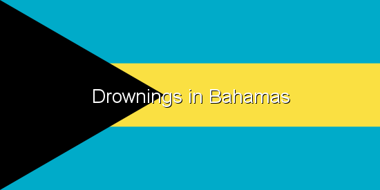 Drownings in Bahamas