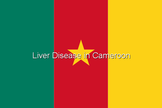 Liver Disease in Cameroon