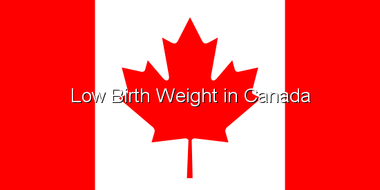 Low Birth Weight in Canada