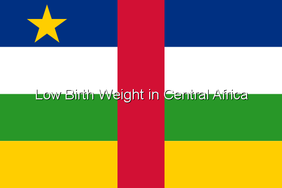 Low Birth Weight in Central Africa