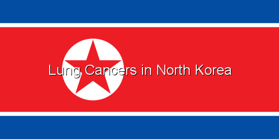 Lung Cancers in North Korea