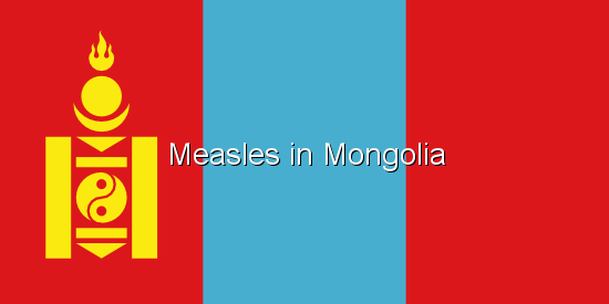 Measles in Mongolia