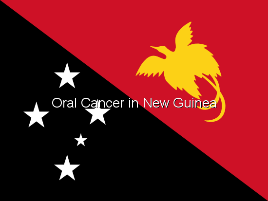 Oral Cancer in New Guinea