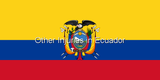 Other Injuries in Ecuador