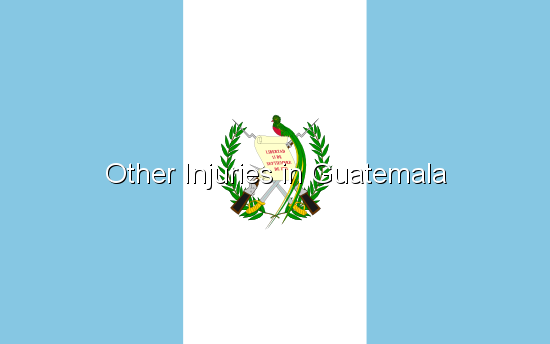 Other Injuries in Guatemala