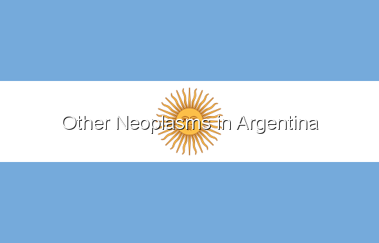 Other Neoplasms in Argentina