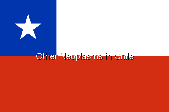 Other Neoplasms in Chile