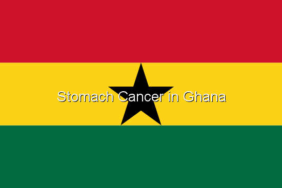 Stomach Cancer in Ghana