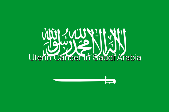 Uterin Cancer in Saudi Arabia